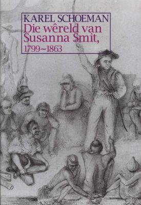 Die wereld van susanna smit (afrikaans, hardcover)