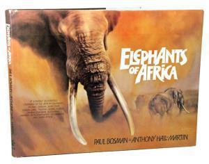 Elephants of africa bosman, paul, hall-martin, anthony