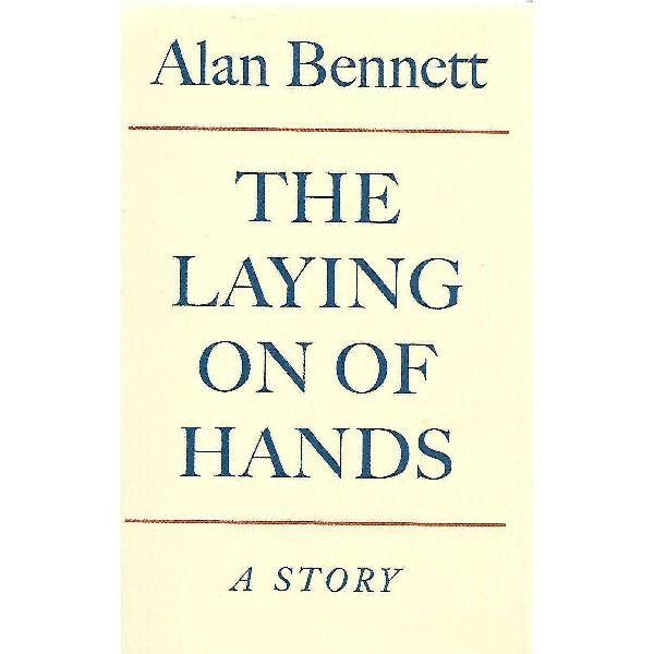 The laying on of hands: a story (first edition, signed by