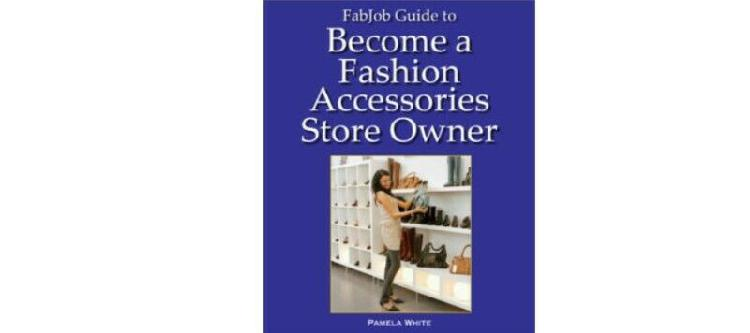 Fashion accessories business - start your own