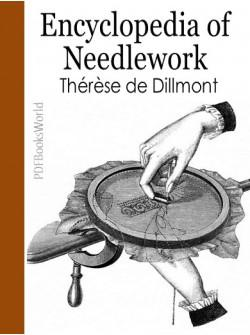 Complete encyclopedia of needlework ebook (free download)