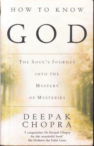 How to know god: the souls journey into the mystery of