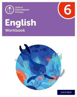 Oxford international primary english: workbook level 6