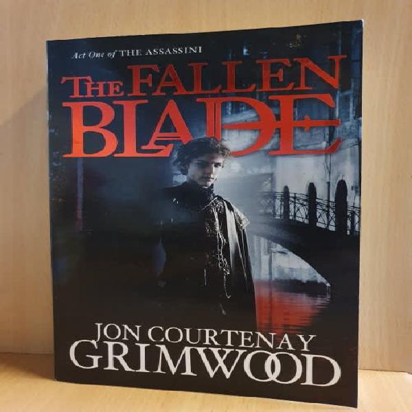 The fallen blade: jon courtenay grimwood (paperback)