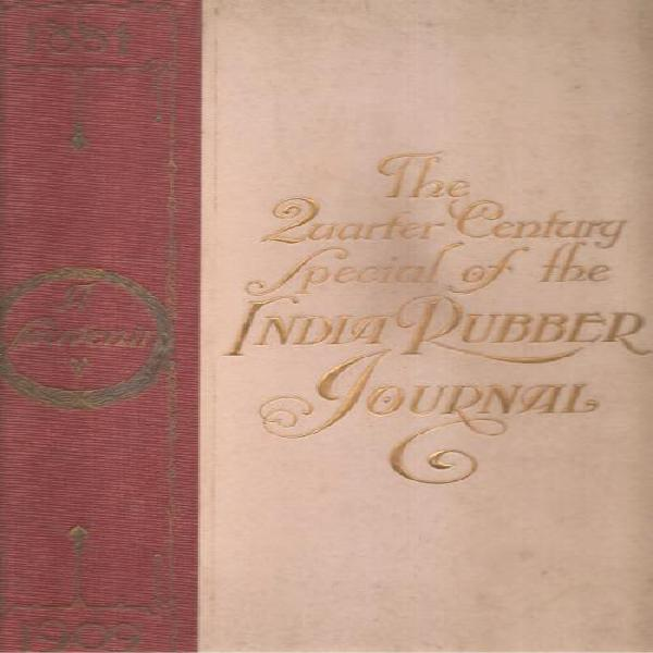 The quarter century special of the india rubber journal 1884
